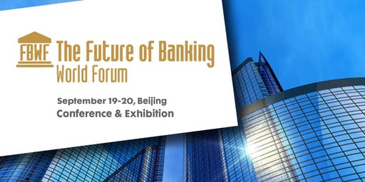 The Future of Banking World Forum