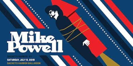 Mike Powell Live at Sackets Harbor Ballroom tickets