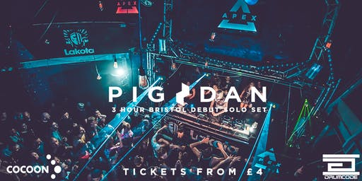 Apex Presents: Pig & Dan (3 hour Bristol debut)
