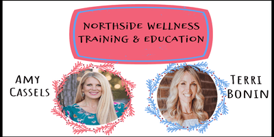 Northside Wellness Training & Education- All Things Skin