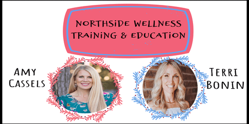 Northside Wellness Training & Education- All Things Skin