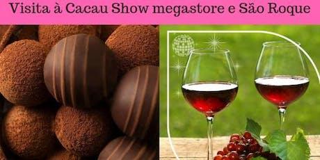 Visita à Cacau Show Megastore e vinícolas de São Roque ingressos