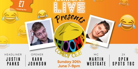 Warwick St Live Presents Hooma Comedy Club 30th June  tickets