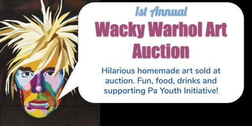 Wacky Warhol Fundraiser!!