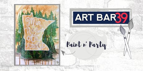 Paint & Sip | ART BAR 39 | Public Event | Minnesota Roots tickets
