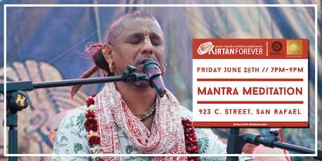 Mantra Meditation (Kirtan with Madhava Das) tickets