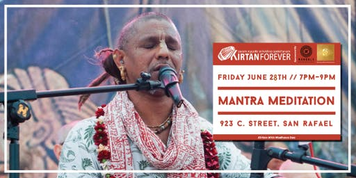 Mantra Meditation (Kirtan with Madhava Das)