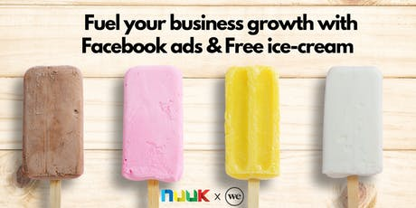 Fuel your business growth with Facebook ads & FREE ice-cream.  tickets