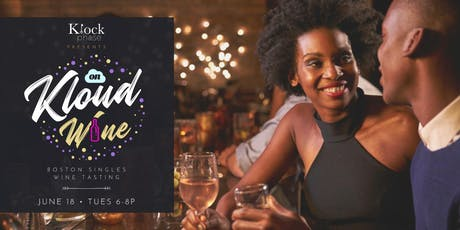 The KlockPhase Presents: On Kloud Wine - Singles Wine Tasting Edition tickets