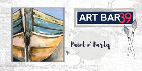 Paint & Sip | ART BAR 39 | Public Event | Lake Life Boat tickets