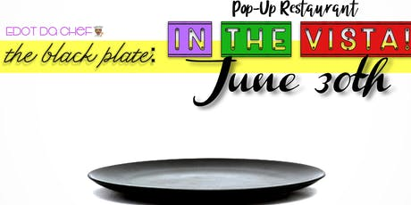 The Black Plate: In The Vista! tickets