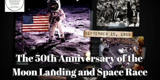 50th Anniversary of the Moon Landing and Space Race