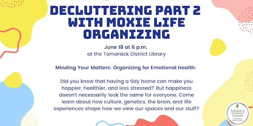 Decluttering with Moxie Life Organizing