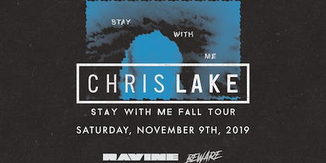 Chris Lake: Stay With Me Fall Tour - Ravine Atlanta tickets