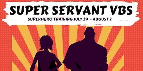 Super Servant VBS 2019 tickets