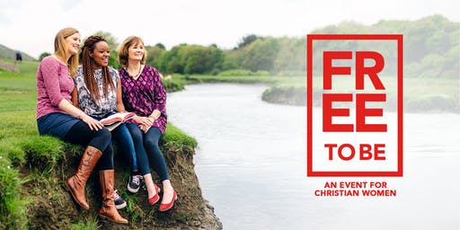 Free to Be - A Christian Women's Event (Ballymena)
