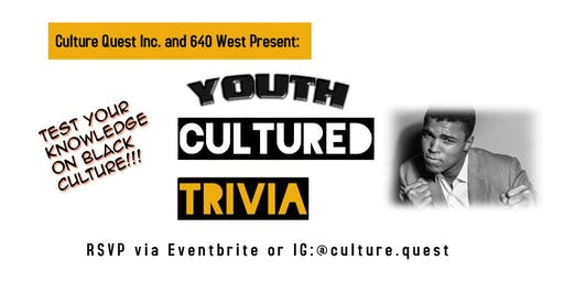Cultured Trivia ( Youth Edition) - Hosted by Culture Quest Inc.