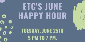 ETC's June Happy Hour