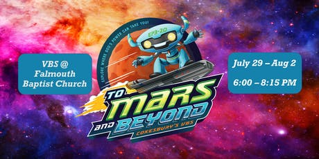 To Mars and Beyond VBS 2019 tickets