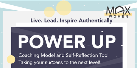 MAX Women in Leadership Presents: Power Up tickets