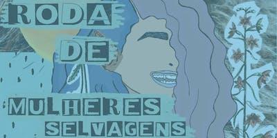 Roda de Mulheres Selvagens BH - Barba Azul