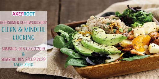 Kochworkshop - Clean & Mindful Cooking