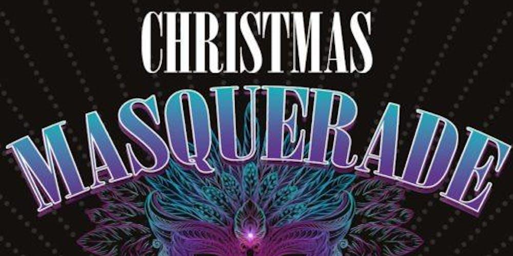 ea8fb33c873e CHRISTMAS MASQUERADE Tickets, Multiple Dates   Eventbrite