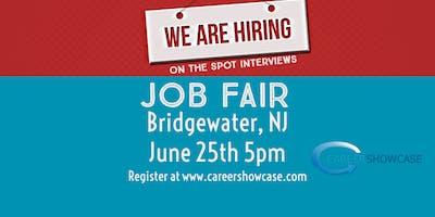 BRIDGEWATER NJ JOB FAIR - TUESDAY JUNE 25 @5PM MANY COMPANIES