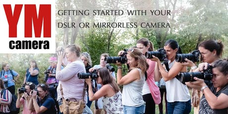 Getting Started with your Camera tickets