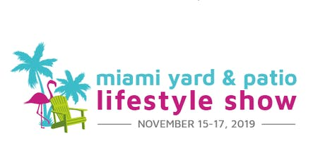 MIAMI YARD & PATIO SHOW  tickets