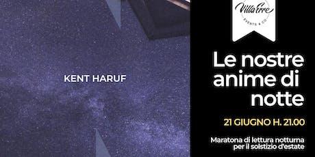 Le nostre anime di notte - Maratona di lettura notturna biglietti