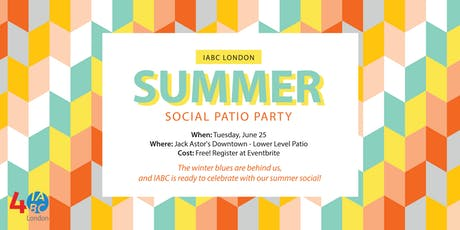 IABC London Summer Social Patio Party! tickets