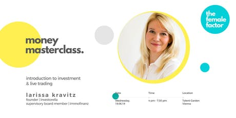 the female factor masterclass | intro to investment & live trading tickets