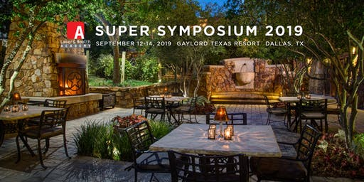 Laser and Health Academy Super Symposium 2019