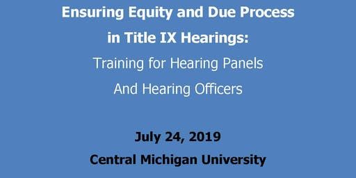 Ensuring Equity and Due Process in Title IX Hearings