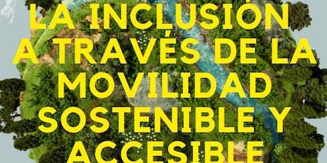 La inclusión a través de la movilidad sostenible y accesible entradas
