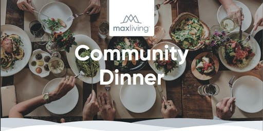 MaxLiving Community Dinner