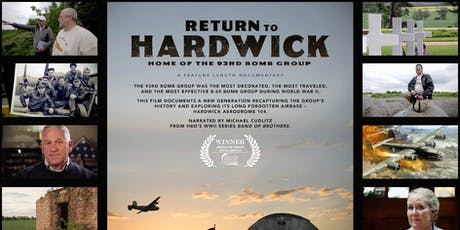 Return To Hardwick Home of the 93rd Bomb Group Movie Screening tickets