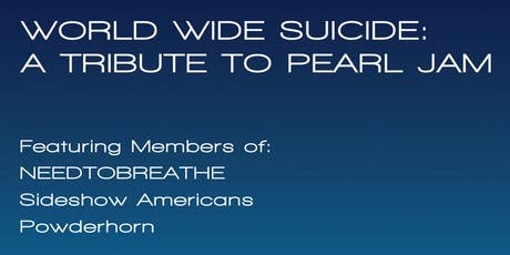 World Wide Suicide: A Tribute to Pearl Jam tickets