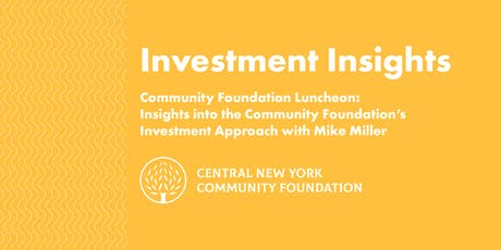 Investment Insights Luncheon with Mike Miller tickets