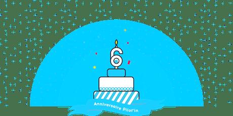 6 ans de Pilot'in et lancement du nouveau site Lyon Entreprises  billets
