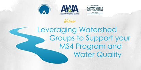 Webinar: Leveraging Watershed Groups to Support Your MS4 Program and Water Quality tickets