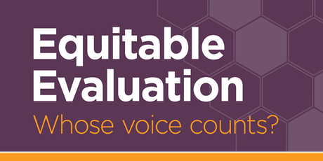 Equitable Evaluation: Whose Voice Counts? tickets