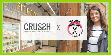 Crussh x A Belly Full Of Panel Event-Optimising your fuel for the best you tickets