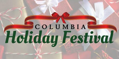 Columbia Holiday Festival - Saturday and Sunday Session tickets