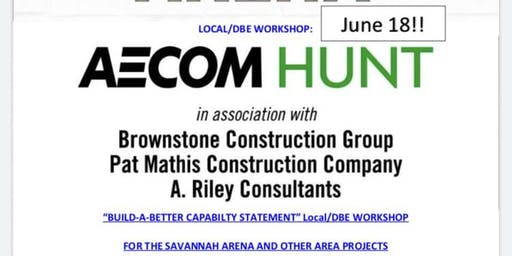 """""""Build-a-Better Capability Statement"""" Local/Disadvantage Business Enterprise Workshop"""