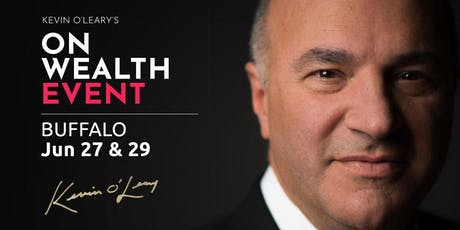 (Free) Shark Tank's Kevin O'Leary Event in Buffalo tickets