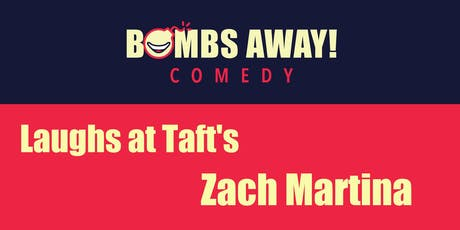 Laughs at Taft's w/ Zach Martina tickets