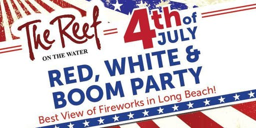The Reef's 4th of July Red White & Boom Party!