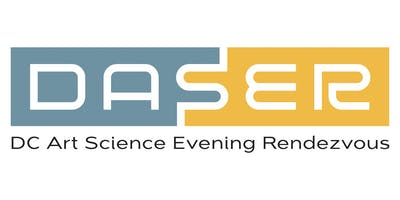 D.C. Art Science Evening Rendezvous (DASER)